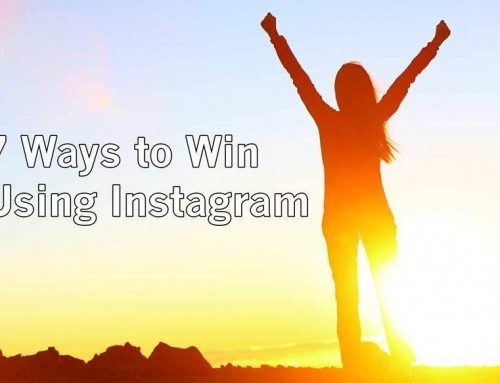 7 Ways to Win Using Instagram – Increase your Instagram Follows
